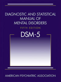 Diagnostic and Statistical Manual of Mental Disorders , Fifth Edition